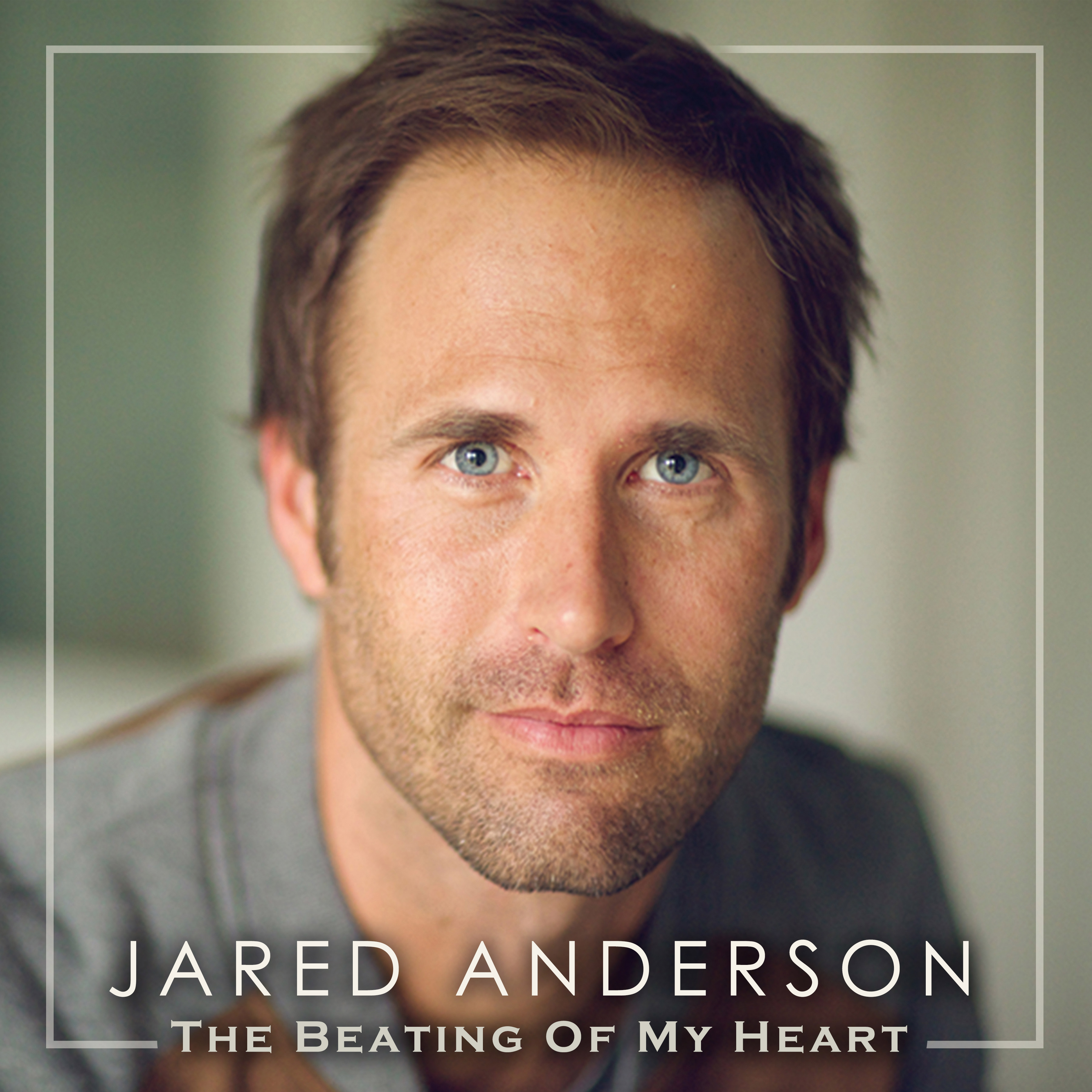 Jared Anderson - The Beating of My Heart